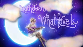 What Love Is - Beth Jean - Children's Music