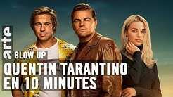 Quentin Tarantino en 10 minutes - Blow Up - ARTE