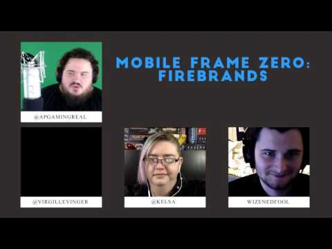 Mobile Frame Zero: Firebrands - Mecha Anime RPG - W/ Guard Prevails Cast - Part 2