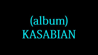Kasabian - Club Foot lyrics