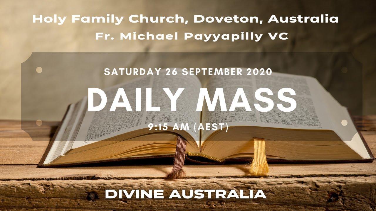 Daily Mass | 26 SEPT 9:15 AM (AEST) | Fr. Michael Payyapilly VC | Holy Family Church, Doveton