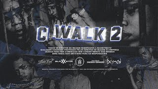 Borges - C WALK 2 feat. BIN & Big Rush (prod. Vilão)