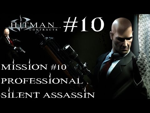 Hitman: Contracts - Professional Silent Assassin HD Walkthrough - Part 10 - Mission #10 |
