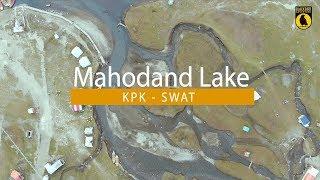 Mahodand Lake: Swat Pakistan