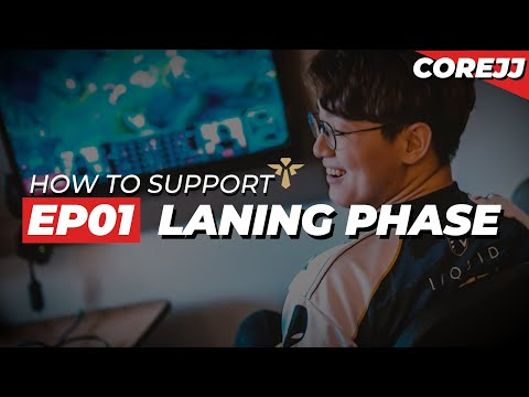 CoreJJ – How To Support Ep.01 Laning Phase | League of Legends