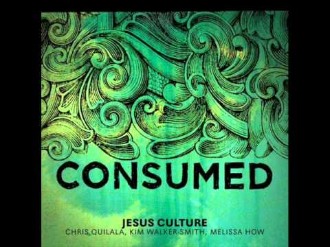 Jesus Culture & Chris Quilala & Kim Walker - Obsession