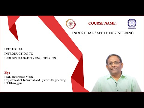 Lecture 1: Introduction to Industrial Safety Engineering