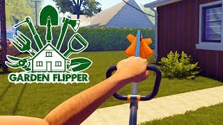 Mowing the Lawn (Finally!) - Garden Flipper - Part 1