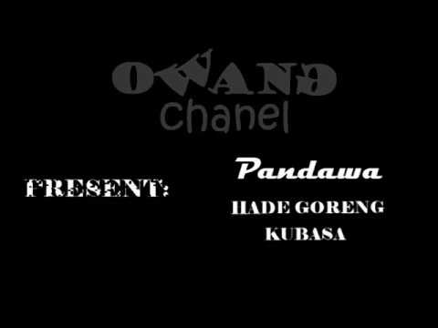 PANDAWA - HADE GORENG KUBASA (diss rap sunda)