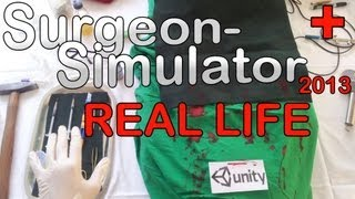 REAL LIFE Surgeon Simulator 2013  - 1.000 Abonnenten-Special (Deutsch) [HD]
