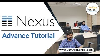 Nexus Advance Tutorial for Beginners with Demo 2020 — By DevOpsSchool