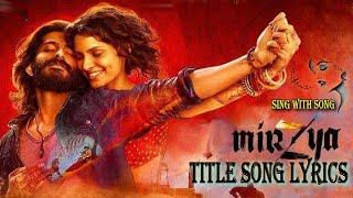 MIRZYA Title Song Lyrics - Daler Mehndi - New Bollywood song 2016