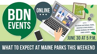 Maine Parks And The Summer Of 2020