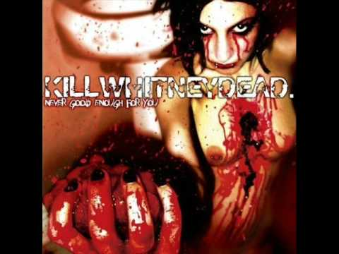 Killwhitneydead - Is That My Blood Or Hers