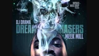 06 Meek Mill -Tony Montana (Dream Chasers Mixtape)