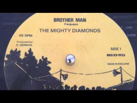 The Mighty Diamonds  brother man