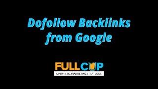 Dofollow Backlinks from Google  SEO