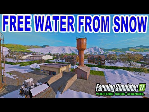 Farming Simulator Mods 17 See How To Make Free Water From Snow