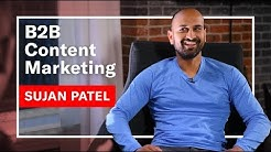 B2B Content Marketing with Sujan Patel