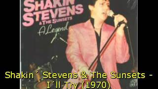 Watch Shakin Stevens Ill Try video