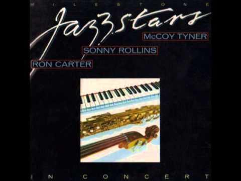 Sonny Rollins, Mccoy Tyner, Ron Carter & Al Foster - Nubia