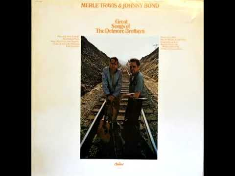 Great Songs Of The Delmore Brothers [1969] - Merle Travis & Johnny Bond