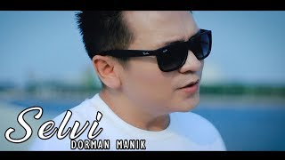 Download lagu Dorman Manik Selvi Lagu Batak Terbaru MP3