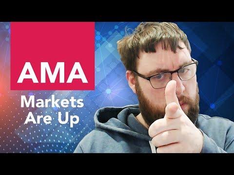 OhHeyMatty AMA - Markets Are Up.