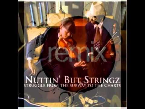 Nuttin But Stringz  Thunder Remix