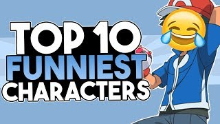 Top 10 Funniest Pokémon Characters