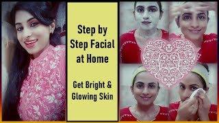 घर पर करें ये facial और पाएं Crystal clear, Glowing स्किन / Step by Step Facial at Home