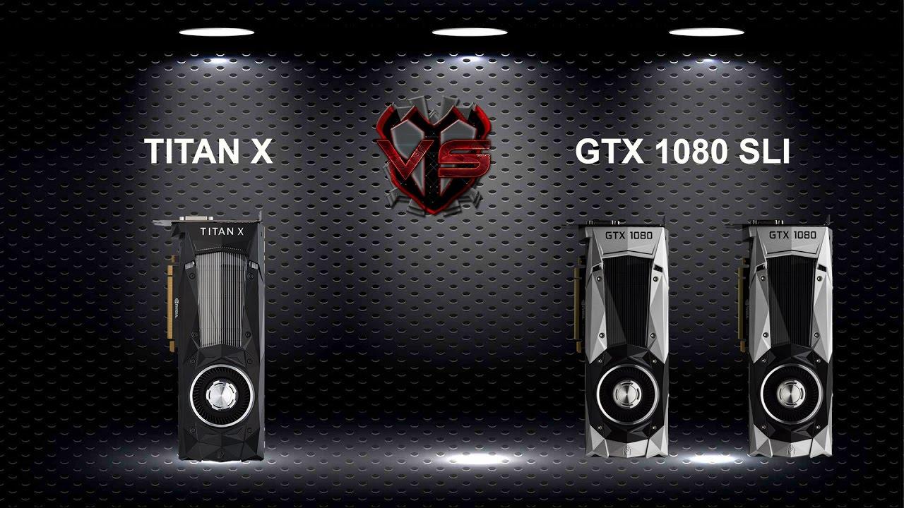 GTX 1080 SLI VS TITAN X PASCAL 4K SHOWDOWN - YouTube