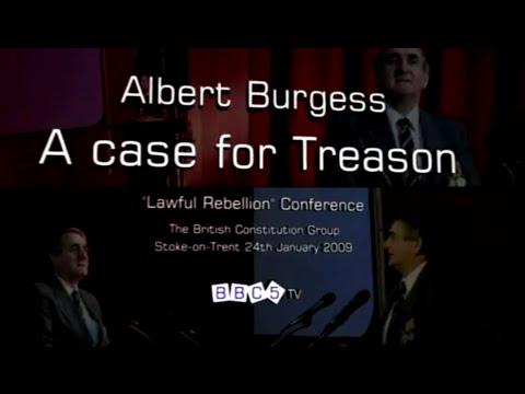 Albert Burgess - A Case for Treason