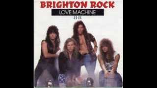 Watch Brighton Rock Love Machine video