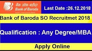 Bank of Baroda Specialist Officer Recruitment 2018 BoB SO Notification
