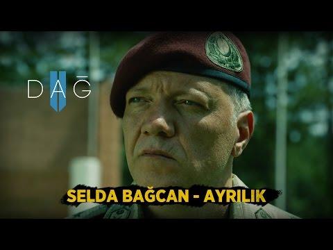DAĞ II Müzikleri: AYRILIK - Selda Bağcan