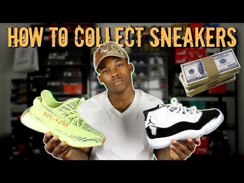 How To Start A Sneaker Collection in 2019! How To Be A Sneakerhead
