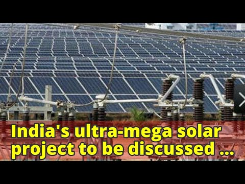 India's ultra-mega solar project to be discussed at France Summit: WB chief