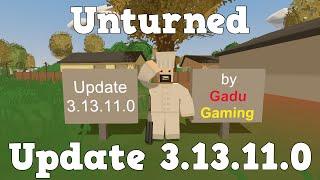 GG - Unturned - Update 3.13.11.0