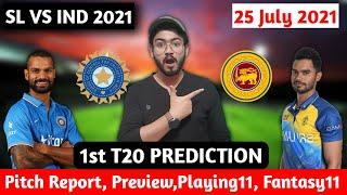 Sri Lanka vs India 1st T20 Prediction,Dream11 Prediction, Fantasy Tips, Playing 11,Pitch Report!