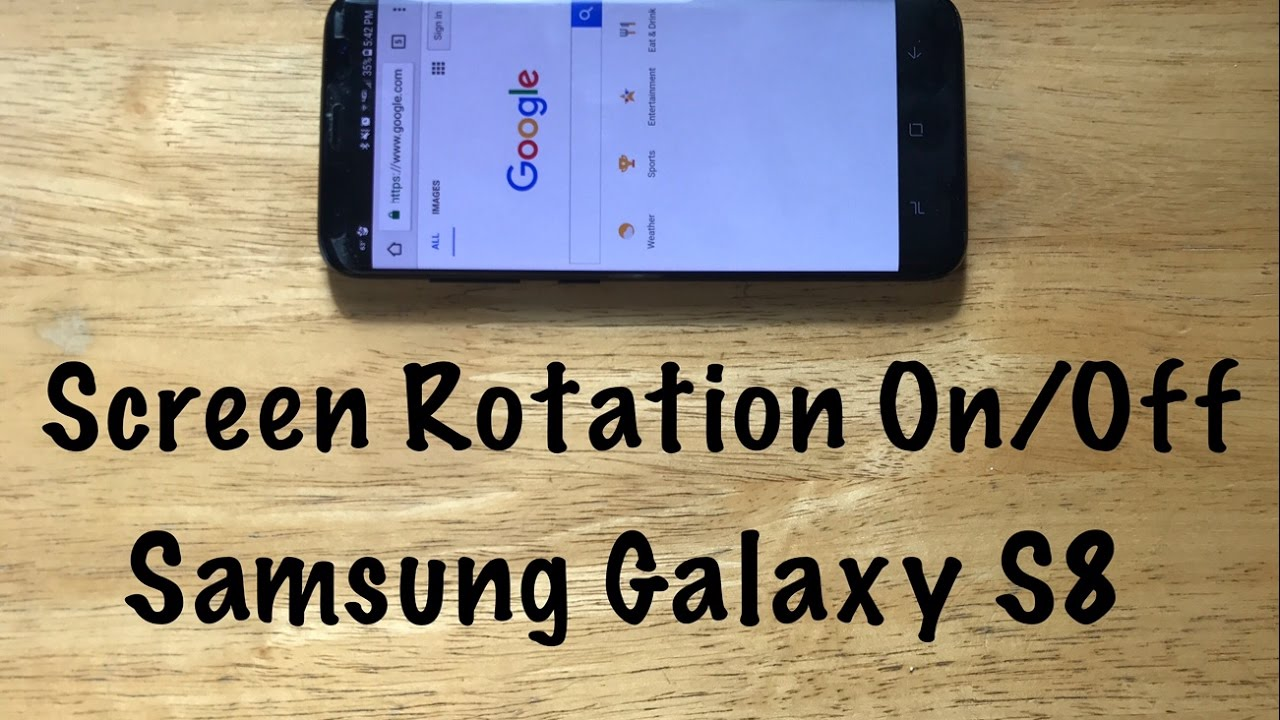 How to turn Screen rotation on/off Samsung Galaxy S8 /S8 Plus