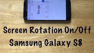 how to turn screen rotation onoff samsung galaxy s8 s8 plus