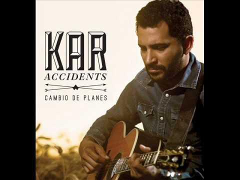 Kar Accidents - Cambio de planes (2013) [DISCO COMPLETO] ♫