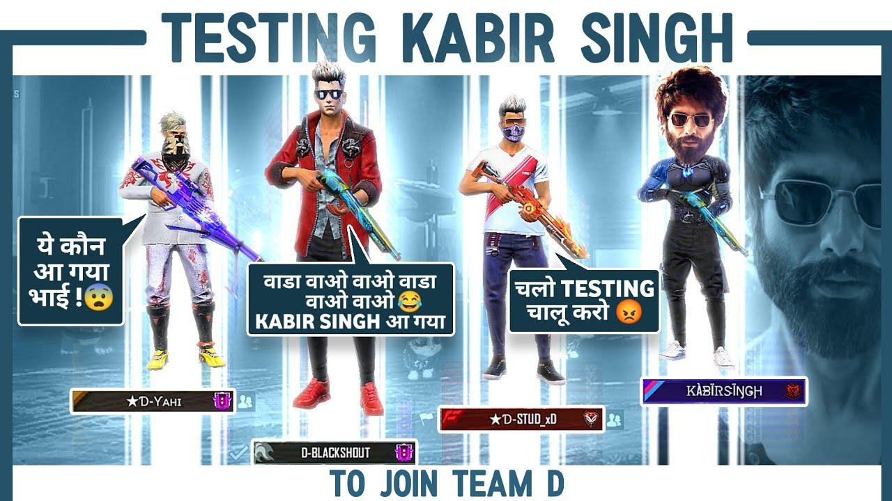Testing KabirSingh To Join Team D    Wada Wao Wao KabirSingh Can Resist 1 V 2 battle ?