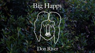 Don River - BIG HAPPY (Official Music Video)