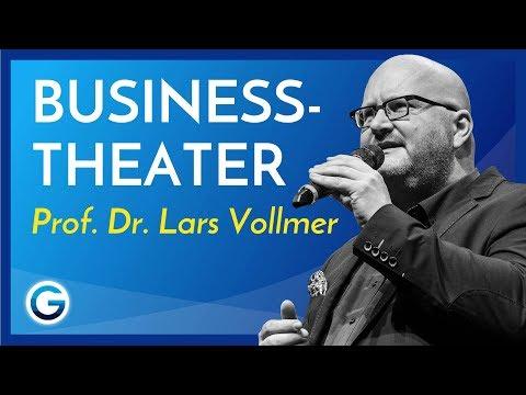 Wie du Businesstheater erkennst // Prof. Dr. Lars Vollmer