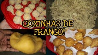 COMO FAZER COXINHAS DE FRANGO! (Passo a Passo)