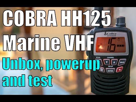 Cobra HH125 Marine VHF Radio Unboxing, Power up & Radio ping