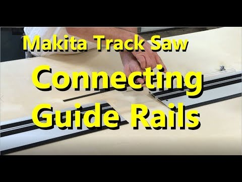 How To Connect Makita Guide Rails