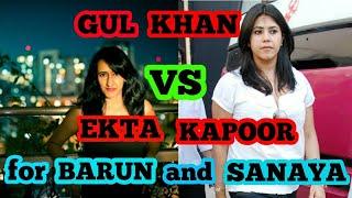 Sarun के fans के लिए खुशखबरी gul khan vs ekta kapoor